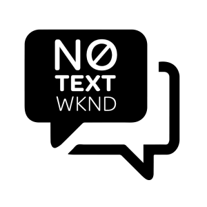 No Text Weekend Logo